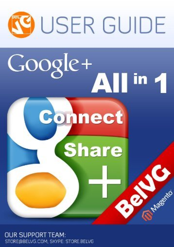 Google+ All n One User Guide - BelVG Magento Extensions Store