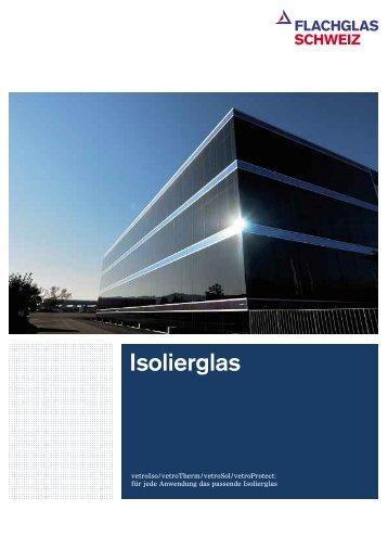 Isolierglas - Flachglas Schweiz