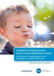 Mobbningsförebyggande arbete inom småbarnsfostran - BUU-klubben
