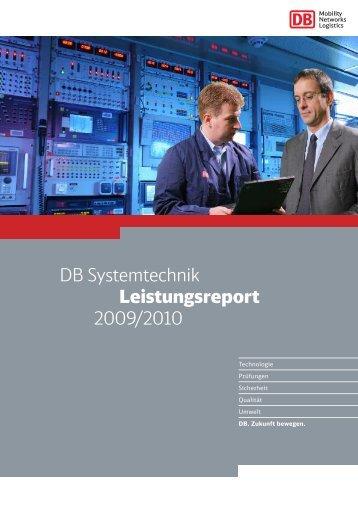 DB Systemtechnik Leistungsreport 2009/2010 - Deutsche Bahn AG