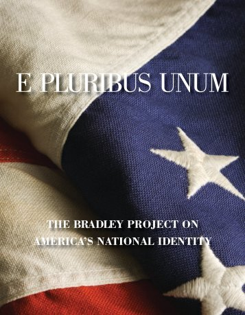 Bradley Project 2008-Bradley Project On America_s National ...