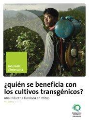 Quién se beneficia con los cultivos transgénicos? - Redes