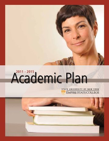 Academic Plan 2011-2015 (PDF 524kB) - SUNY Empire State College