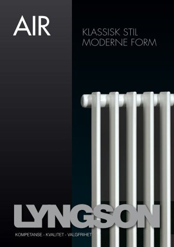 AIR KLASSISK STIL MODERNE FORM - Lyngson AS