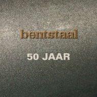50 JAAR - Bentstaal