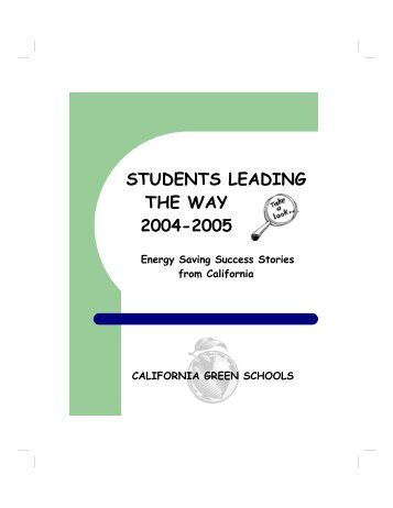 Students leading the way 2004-2005 - Natural Capitalism Solutions