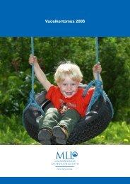 MLL:n vuosikertomus 2006 - Mannerheimin Lastensuojeluliitto
