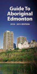 Guide to Aboriginal Edmonton 2010-11 - City of Edmonton