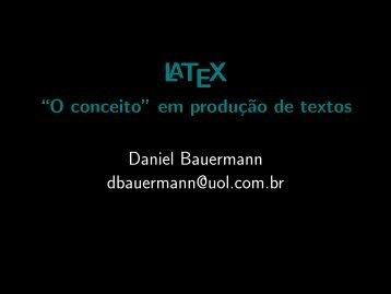 LaTeX - ``O conceito'' em produção de textos