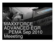 MAXXFORCE ADVANCED EGR …PEMA Sep 2010 Meeeting