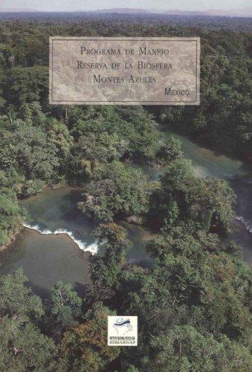 Reserva de la Biosfera Montes Azules, Chiapas - Conanp