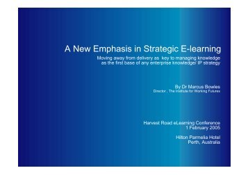 A New Emphasis in Strategic E-learning - Dr. Marcus Bowles