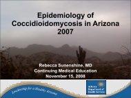Epidemiology of Coccidioidomycosis in Arizona 2007 - Valley Fever ...