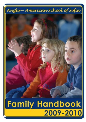 Family Handbook - The Anglo-American School of Sofia