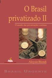 O Brasil Privatizado II (em PDF)