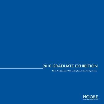 2010 Graduate exhibition - Moore College of Art & Design