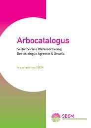 Agressie en geweld - Arbocatalogussw.nl