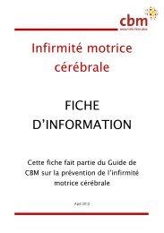 Infirmité motrice cérébrale FICHE D'INFORMATION - CBM