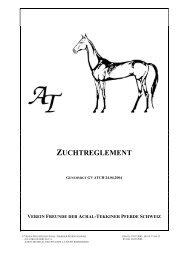 zuchtreglement - Verein Freunde der Achal-Tekkiner Pferde Schweiz