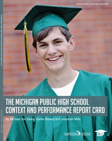 The Michigan Public high School conTexT and ... - Mackinac Center