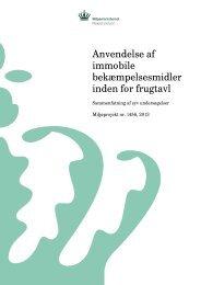 Anvendelse af immobile bekæmpelsesmidler inden ... - Miljøstyrelsen