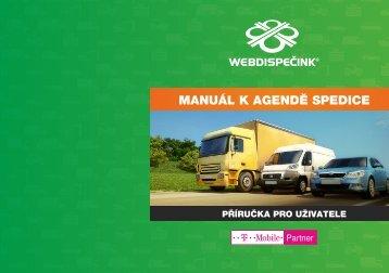 MANUÁL K AGENDĚ SPEDICE - Webdispečink