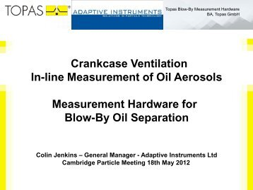 Inline Measurements of Oil Aerosols - Cambridge Particle Meeting