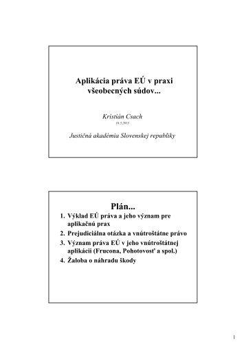 Aplikácia práva EÚ v praxi všeobecných súdov - Justičná akadémia