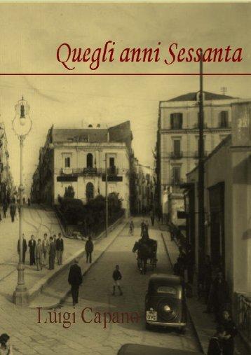 Luigi Capano – Quegli anni sessanta – vesuvioweb 2012
