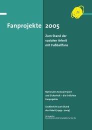 2005 Fanprojekte Zum Stand der sozialen Arbeit mit Fußballfans ...