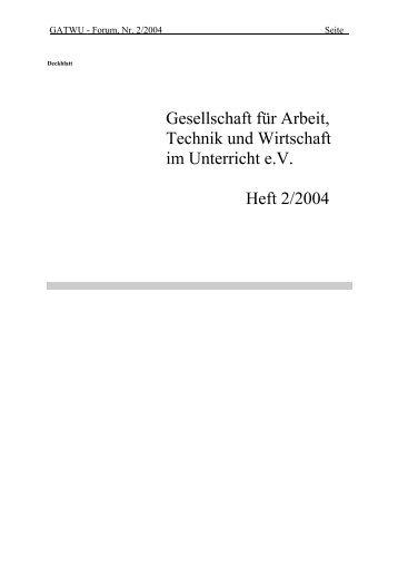 Gesellschaft für Arbeit, Technik und Wirtschaft im Unterricht e.V. Heft ...