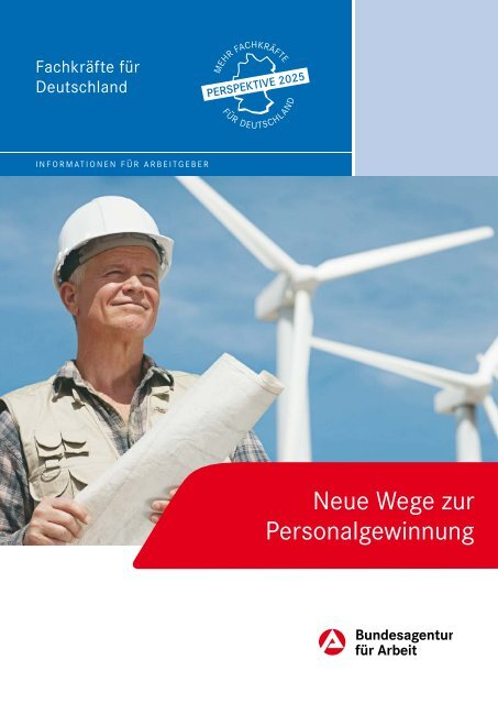 Neue Wege zur Personalgewinnung - Bundesagentur für Arbeit