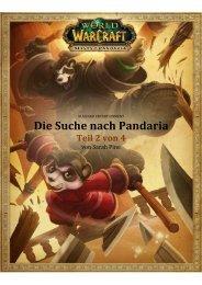 Die Suche nach Pandaria – Teil 2 von 4 - Blizzard Entertainment