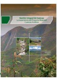La experiencia del Proyecto Regional Cuencas Andinas - Gtz