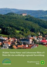 20 Jahre Verein Natur- und Lebensraum Rhön e.V. Motor für eine ...