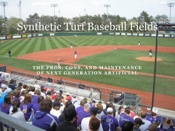 Synthetic Turf Baseball Fields: The Pros, Cons, and ... - STMA
