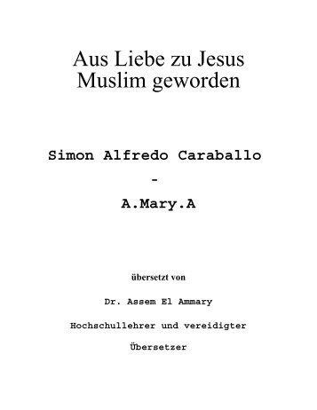 Aus Liebe zu Jesus Muslim geworden - PDF - Way to Allah