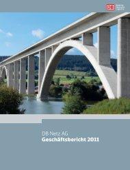 DB Netz AG Geschäftsbericht 2011 - Deutsche Bahn AG