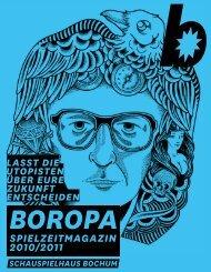 Boropa SpIELZEITMaGaZIn 2010/2011 - Schauspielhaus Bochum