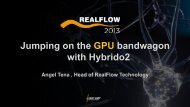 Jumping on the GPU bandwagon with Hybrido2 - GPU Technology ...