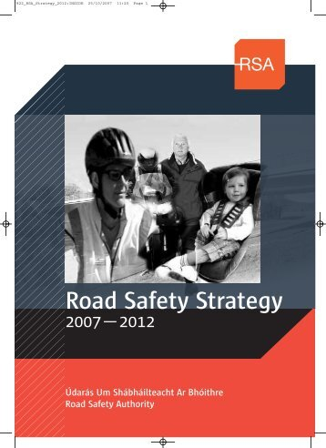 Road Safety Strategy 2007-2012 (PDF) - Road Safety Authority