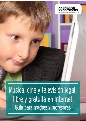 Música, cine y televisión legal, libre y gratuita en Internet