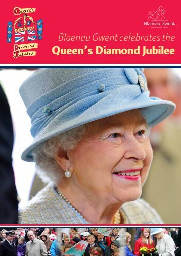 Blaenau Gwent celebrates the Queen's Diamond Jubilee