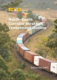 North-South Corridor Strategic Investment Outline - Australian Rail ...