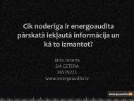 Cik noderīga ir energoaudita pārskatā iekļautā informācija un kā to ...