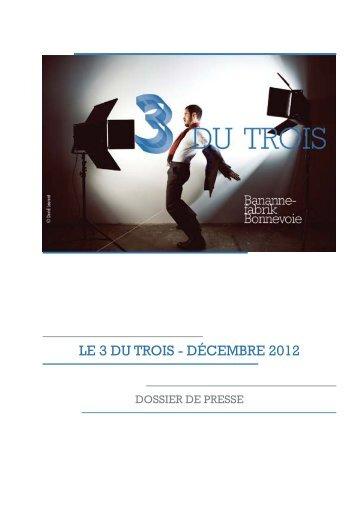 Le 3 DU Trois - DéceMBre 2012 - Le Trois C-L