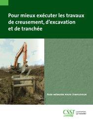Pour mieux exécuter les travaux de creusement, d ... - CSST