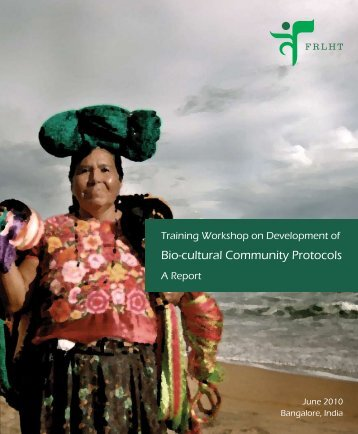 Exploring Bio-cultural Community Protocols in the ... - Natural Justice