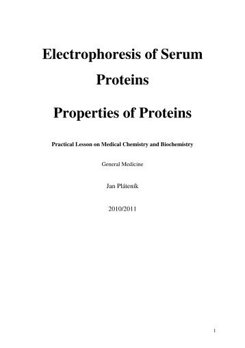 Electrophoresis of Serum Proteins Properties of Proteins