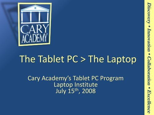 Technology in Action: Examples from the Classroom - Cary Academy